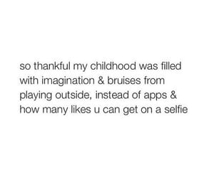 childhood, quotes, and thankful image