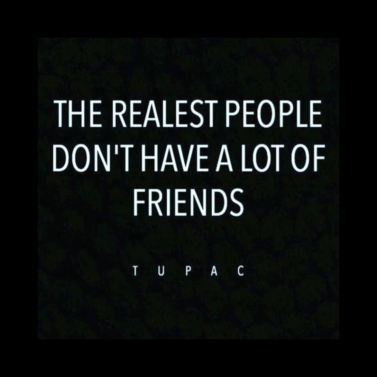 quotes, tupac, and friends image
