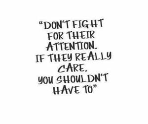 attention, fight, and quotes image