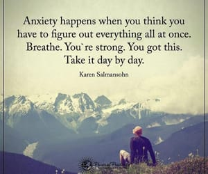 anxiety, breathe, and quotes image