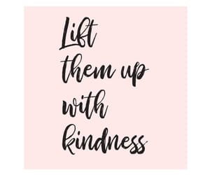 kindness, daily inspiration, and daily motivation image