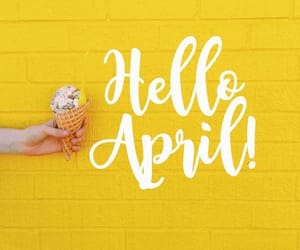 april, hello, and quote image