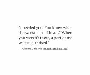 gilmore girls, hurt, and need image