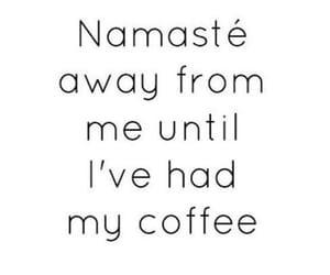 black and white, namaste, and coffee image