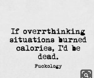 calories, overthinking, and funny quotes image