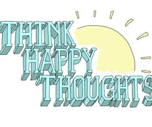 happy, positivity, and thoughts image