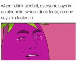 meme, alcoholic, and fanta image