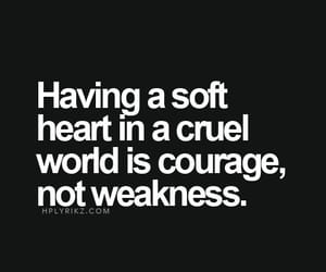 courage, quote, and be friendly image