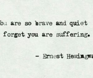 quotes, brave, and quiet image