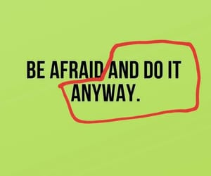 bold, courage, and fear image