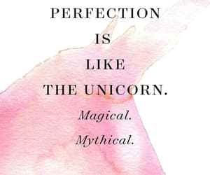 quotes, unicorn, and mythical image