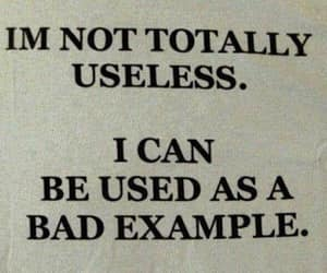 Useless, quotes, and bad image