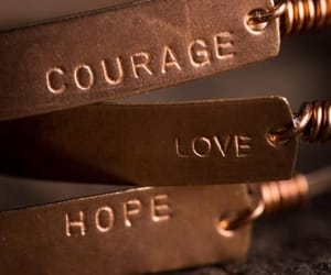 love, courage, and hope image
