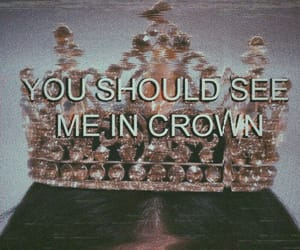 crown, billie eilish, and Lyrics image