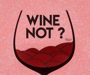 not, quotes, and wine image