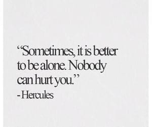 alone, quotes, and hurt image