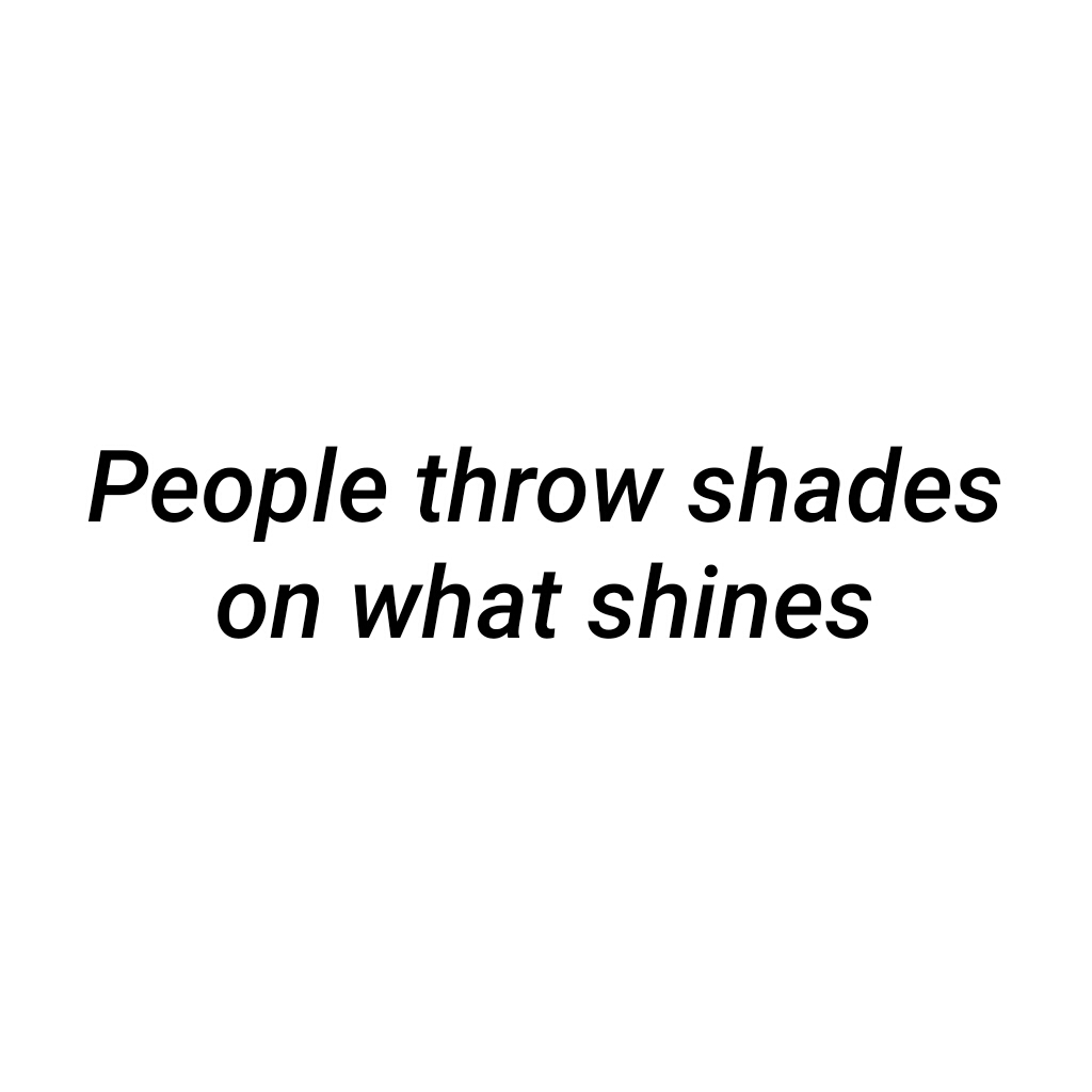 Keep Shining Shared By E L I S ɑ On We Heart It
