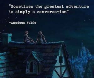the greatest adventure and a conversation can be image