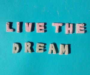 Dream, words, and inspiration image
