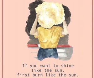 motivation, quotes, and shine image