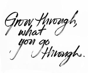 quotes, life, and grow image