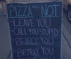 carefree, pizza, and sign image