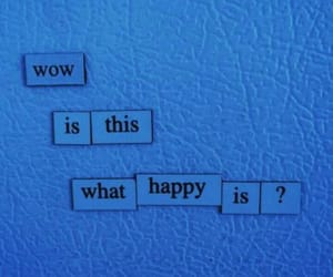 blue, quotes, and happy image