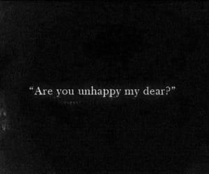 unhappy, quotes, and text image