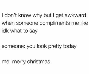 compliments, funny, and lol image