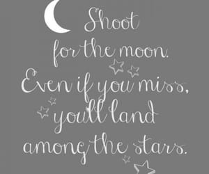 inspiring, lovequotes, and shootforthemoon image