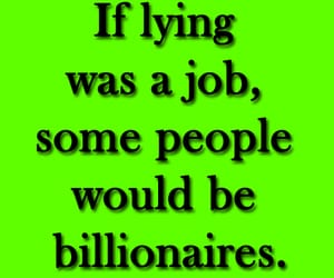 funny, lying, and quotes image