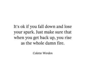 fire, quote, and back up image