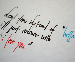 love, I Love You, and hello image