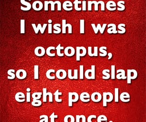 funny, octopus, and slap image