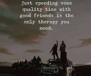 qoute, qoutes, and good friends image