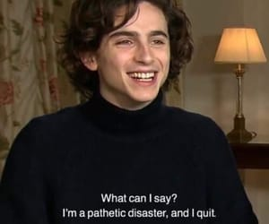 timothee chalamet and quotes image