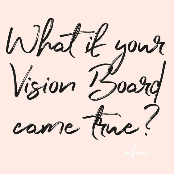 Quote: What of your Vision Board came true? Click on the ...