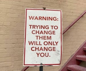 quotes, change, and warning image