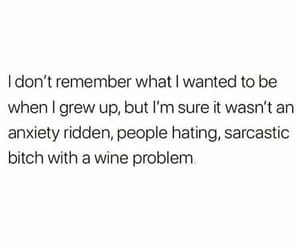 alcohol, anxiety, and grow up image