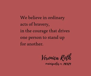 gryffindor, quote, and veronica roth image