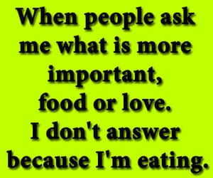 food, quotes, and funny quotes image