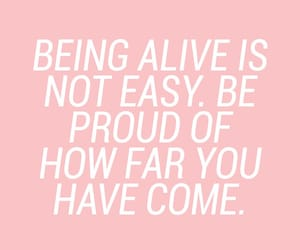 quotes, alive, and motivation image