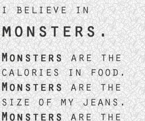 monster, quotes, and calories image
