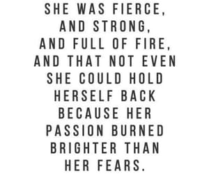 quotes, fierce, and passion image