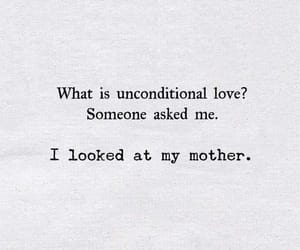 frases, mom, and unconditional love image