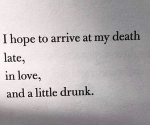 drunk, quotes, and death image