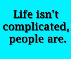 complicated, life, and life lessons image