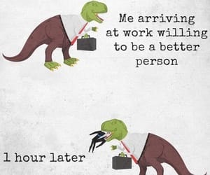 dinosaurs, funny, and work image