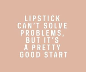 quotes, lipstick, and makeup image
