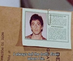 quotes, scarface, and truth image